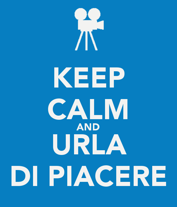keep-calm-and-urla-di-piacere