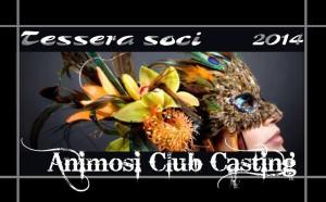 Animosi Club Casting tessera 2014