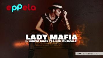 Lady-Mafia--il-nuovo-Book-Trailer-Musicale! (1)