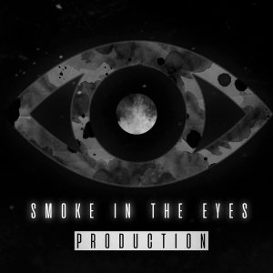 Smoke in The eyes production