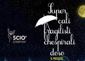 supercalifragilistichespiralidoso-musical-sciò-company