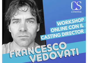 Workshop online Francesco Vedovati CS Cinema